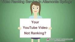 YouTube Video Ranking Service in Altamonte Springs FL (407) 848-1001