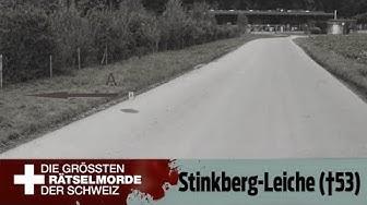 Die grössten Rätselmorde der Schweiz: Die Stinkberg-Leiche (†53) | Fall 4