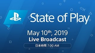 [日本語] State of Play | 2019/5/10 | PlayStation