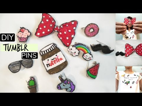 DIY Tumblr Pins,Brooches |3 Methods| Using Glue!