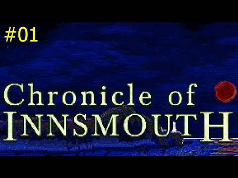Chronicle of Innsmouth | Newburyport (part 1, no commentary)