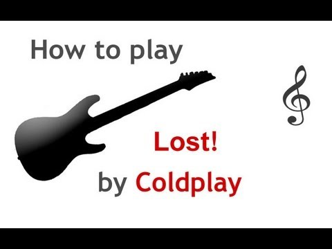 Lost! by Coldplay guitar lesson, with chords - guitarguitar.net