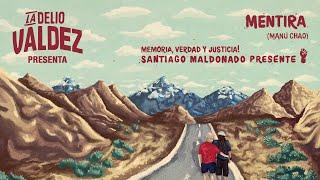 Mentira (Manu Chao) - LA DELIO VALDEZ
