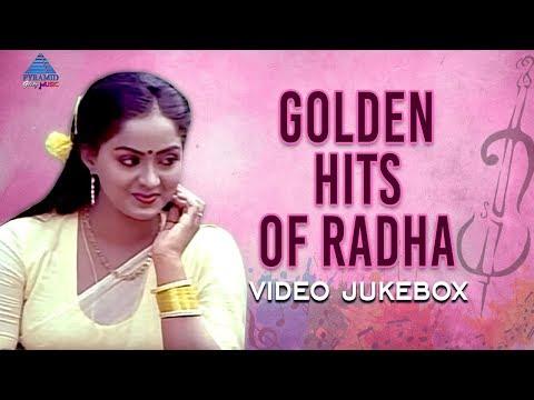 Golden Hits of Radha | Video Jukebox | Non Stop Tamil Hits | SPB | Ilayaraja | Pyramid Glitz Music