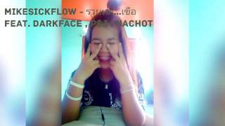 MikeSickFlow - รวยเเต่...เขือ Feat. DARKFACE , P$J , NACHOT - รวยเเต่...เขือ Feat. DARKFACE , P$J ,