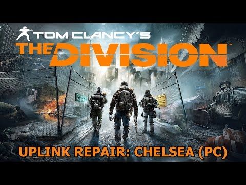 Tom Clancy's The Division [BETA] Uplink Repair: Chelsea (PC)