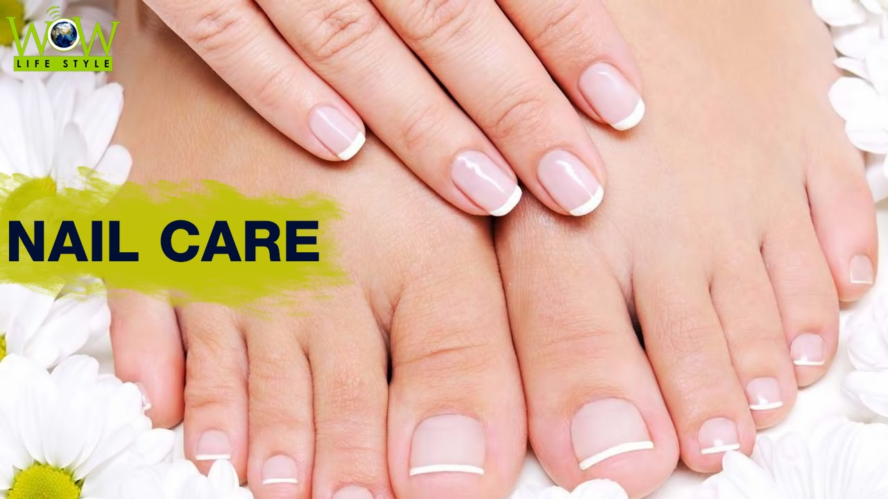 Nail Care - Natural Home Remedies for Beautiful Nails - YouTube