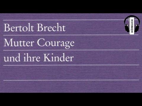 Mutter Courage Und Ihre Kinder von Bertolt Brech  | Hörbuch Komplett