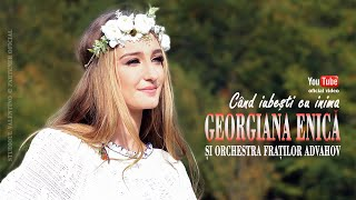 Descarca GEORGIANA ENICA si FRATII ADVAHOV - Cand iubesti cu inima