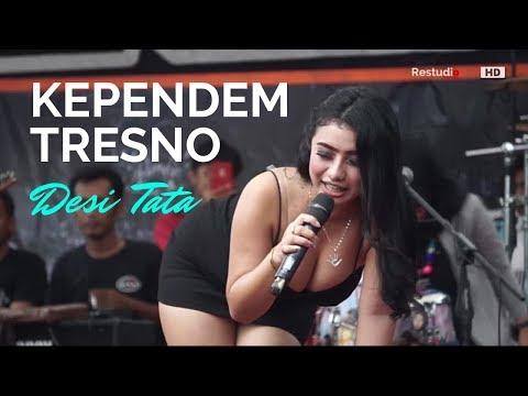 DESI TATA - KEPENDEM TRESNO - Om LENTERA - REMI 789 BERSATU