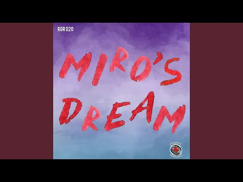 Mir—'s Dream