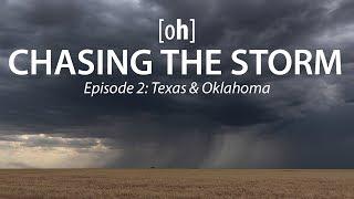 Stormchasing in den USA Vlog   Chasing the Storm 4K - Episode 2: Texas & Oklahoma