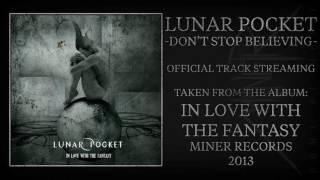 "Lunar Pocket - ""Don't Stop Believing"" (Official Audio)"