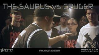KOTD - Rap Battle - The Saurus vs Cruger   #Vendetta