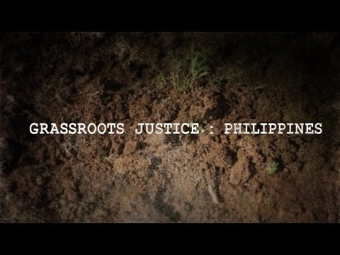 Grassroots Justice: Philippines