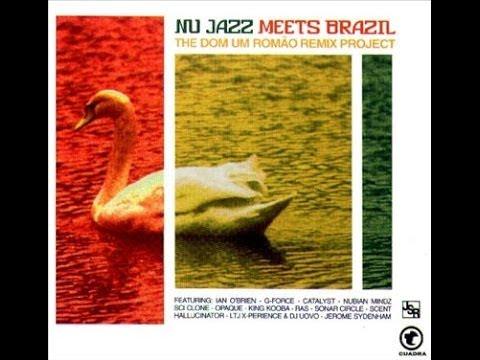 Dom Um Romão (Remix) - Nu Jazz Meets Brazil (2002) [Full Album]