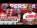 Pelatih Anyar Persija ⚽ Jadwal Persebaya Vs MU ⚽ Saham Bali United ⚽ BERITA BOLA INDO #03