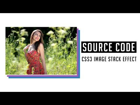 CSS3 Image Stack Effect ( Source Code )