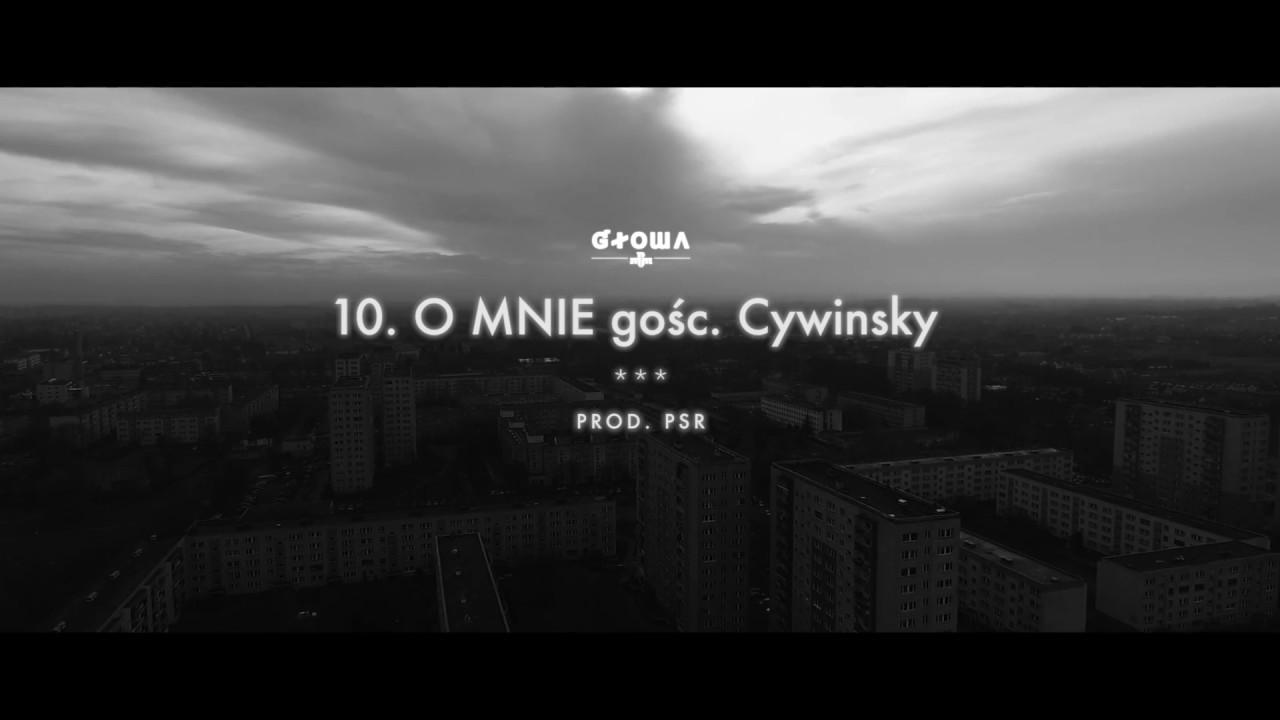 10. Głowa PMM gośc. Cywinsky – O mnie (prod. PSR)
