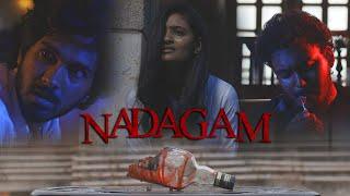 Nadagam Tamil Short Film | Kishore Kumar | Varun Anto | Surendran