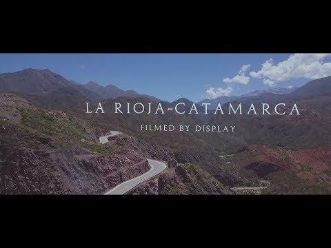 LA RIOJA - CATAMARCA (filmed by Display)