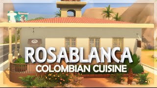 THE SIMS 4 | Rosa Blanca — Colombian Restaurant [ Speed Build ]