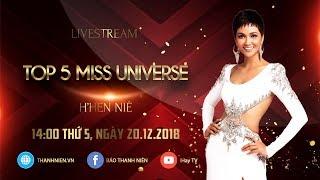 H'Hen Niê livestream kể chuyện hậu trường Miss Universe 2018