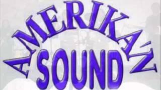 AMERIKA`N SOUND ........LO NUEVO 2011