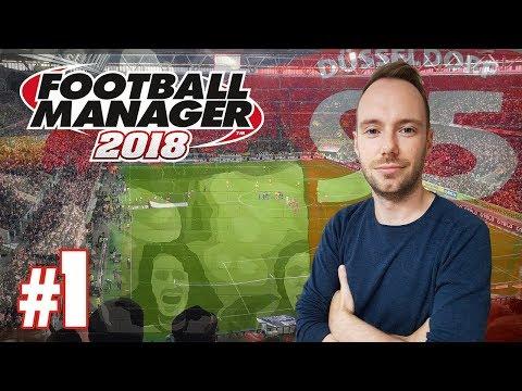 Let's Play Football Manager 2018 #1 - Fortuna Düsseldorf, wir kommen!