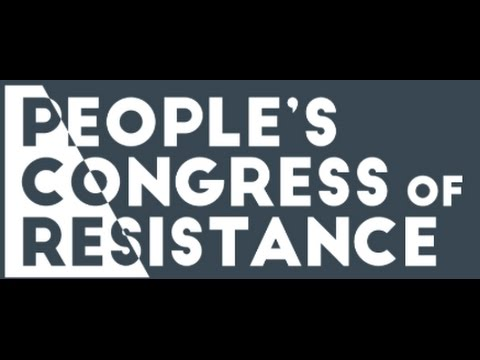 The People's Congress of Resistance!