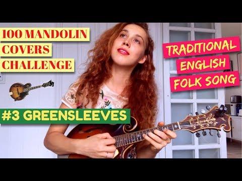 """100 MANDOLIN COVERS - #3 """"GREENSLEEVES"""" ENGLISH FOLK SONG"""