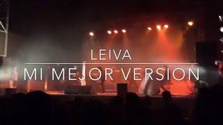 Leiva - Mi mejor versión - Segovia 2015