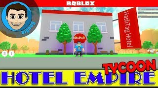 Roblox Hotel Empire Tycoon! We're Building a Hotel In Roblox!