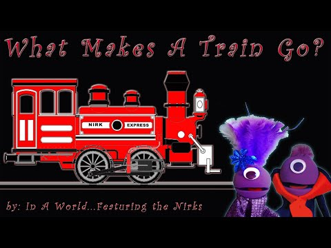 What Makes A Train Go – A Song About Steam Trains – For Kids!