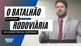 Requião Filho defende manutenção do Batalhão da Polícia Rodoviária do PR
