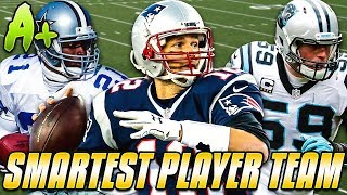 SMARTEST PLAYER TEAM! TOM BRADY & MORE! Madden 19 Ultimate Team