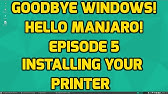 Goodbye Windows! Hello Manjaro! Episode 7 - Drivers - YouTube