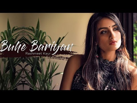 buhe-bariyan---rashmeet-kaur-||-music-by-vishal-dixit
