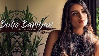 Buhe Bariyan - Rashmeet Kaur || Music by Vishal Dixit.mp3