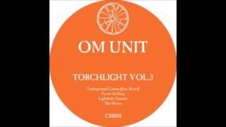 Om Unit - Fuzzd An Soup - Torchlight Vol. 3 - [CBR018D] - 2016