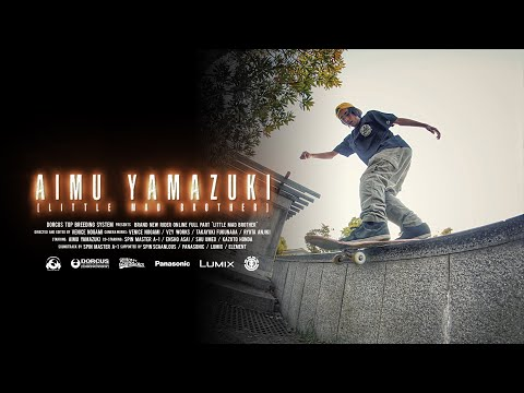 Aimu Yamazuki, Little Mad Brother | Osaka, Japan Skateboarding