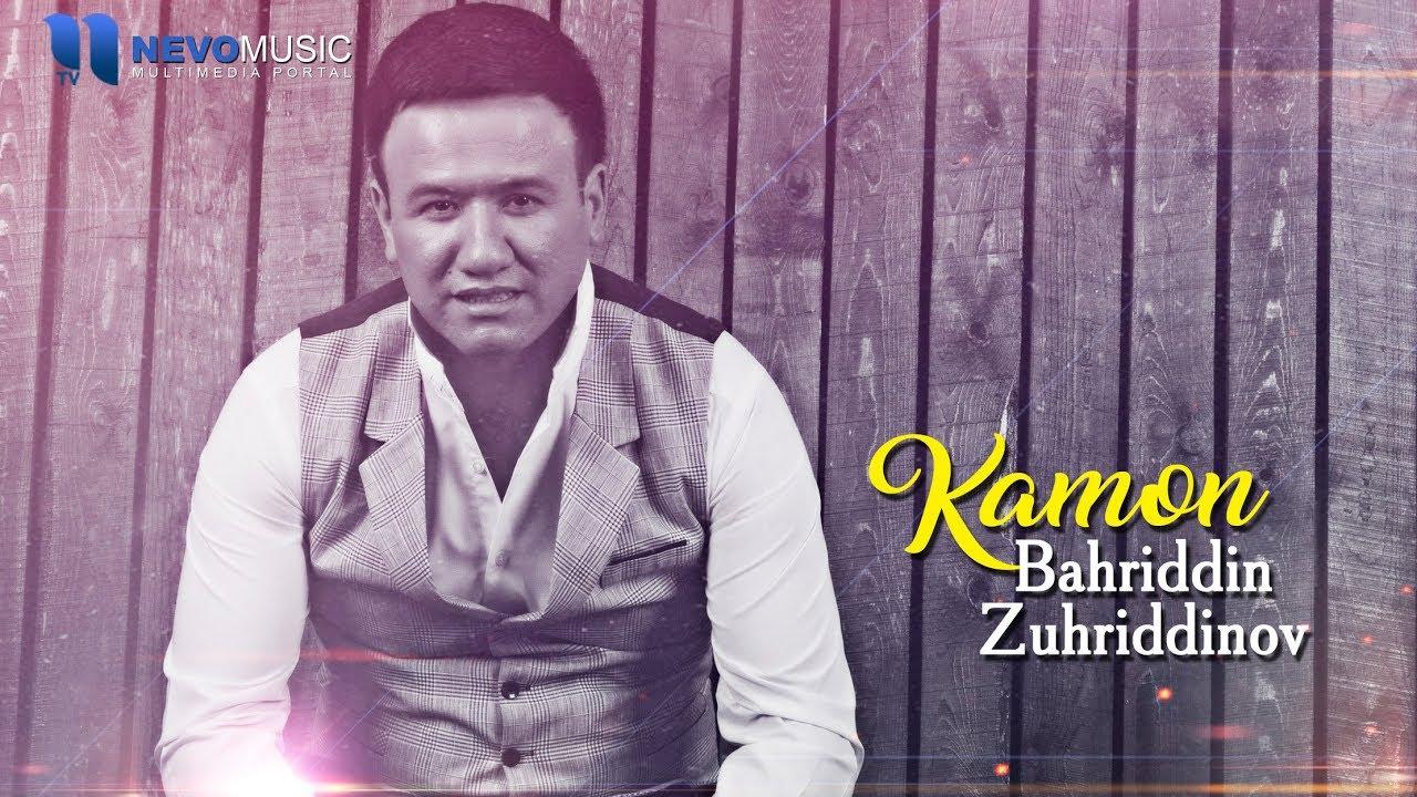 Bahriddin Zuhriddinov - Kamon (Audio 2018)