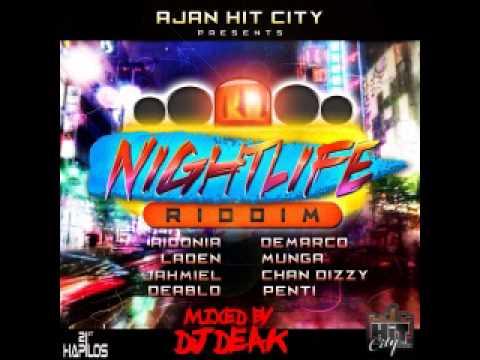 NightLife Riddim Mix (2014) By Dj-Deak