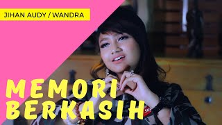 Memori Berkasih - Jihan Audy ft. Wandra ( Official Music Video ANEKA SAFARI ) #music