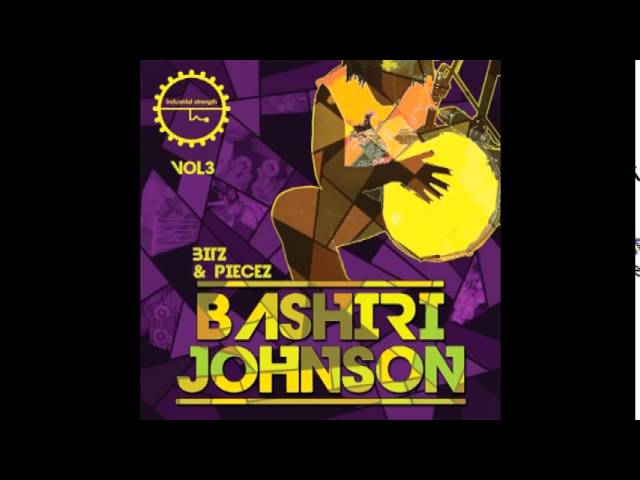 Bashiri Johnson -Bitz & Piecez Vol 3 - New Sample Pack is OUT NOW! #1