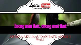 ANTARA AKU, KAU DAN BATU AKIKKU#WALI#INDONESIA#LEFT