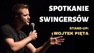 Spotkanie swingersów - Stand-up: Wojtek Pięta