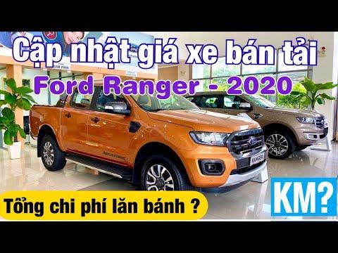 Cập nhật giá xe bán tải Ford Ranger 2020 | Tổng lăn bánh ?