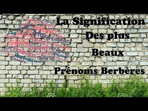 La Signification Des Plus Beaux Prénoms Berbères