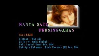 Saleem-Hanya Satu Persinggahan[Official MV]
